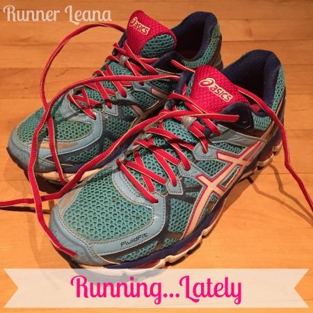 Running Lately