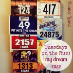 Tuesdays on the Run: My Dream Race