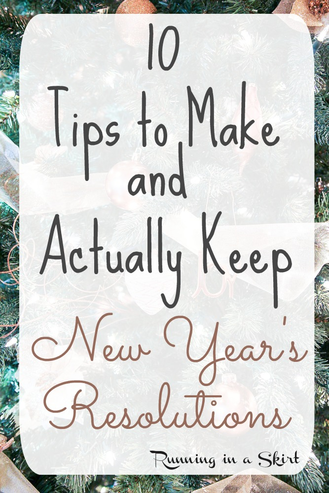 Making and Keeping New Year's Resolutions