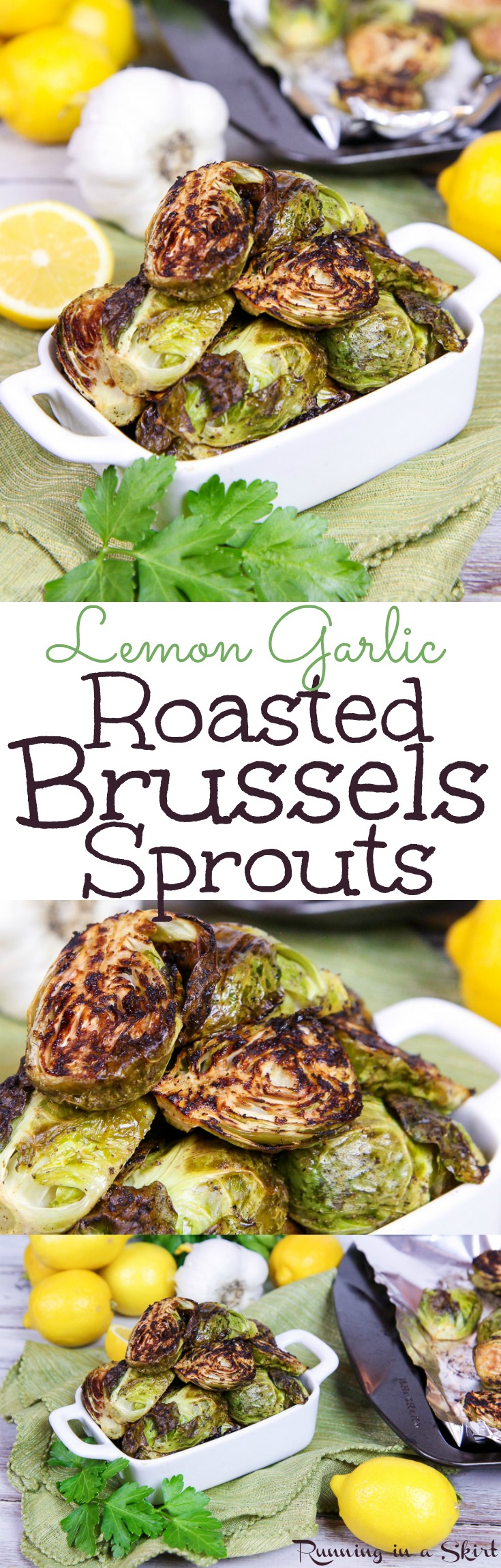 The Best Crispy Oven Roasted Brussels Sprouts with garlic recipe - seasoned with lemon - vegan friendly! These easy, healthy, quick and simple sprouts are the perfect veggies side dish with only a handful of ingredients. Also vegetarian, low carb, gluten free, 21 day fix, whole 30 and paleo. / Running in a Skirt via @juliewunder