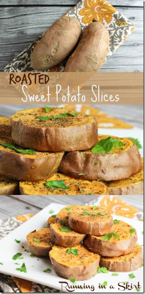 Roasted Sweet Potato Slices Pin / Running in a Skirt A delious and easy way to roast sweet potatos!