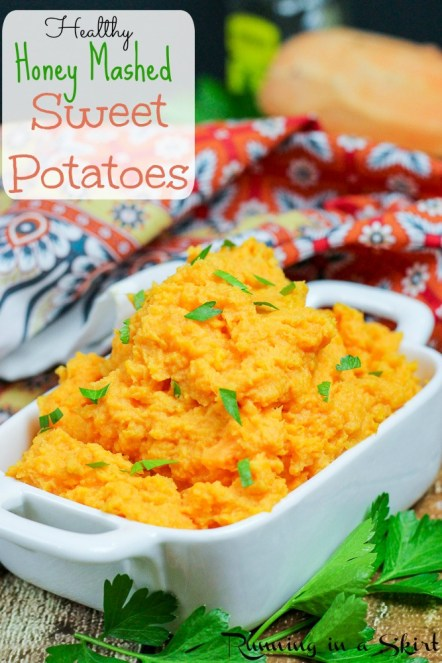 Healthy Honey Mashed Sweet Potatoes- secret creamy ingredient!/ Running in a Skirt