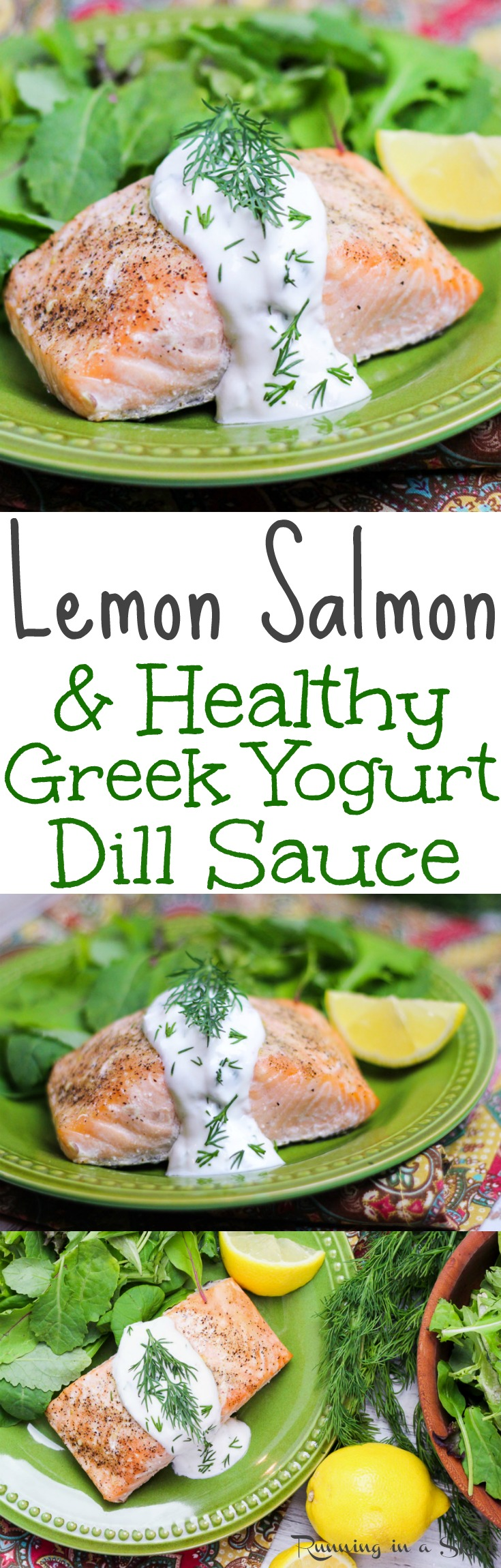Baked Lemon Salmon with Greek Yogurt Dill Sauce recipe. This easy, clean eating and healthy salmon recipe is perfect for dinners or lunch. A quick 20 minute pescatarian meal. Gluten free, low carb and healthy! / Running in a Skirt via @juliewunder