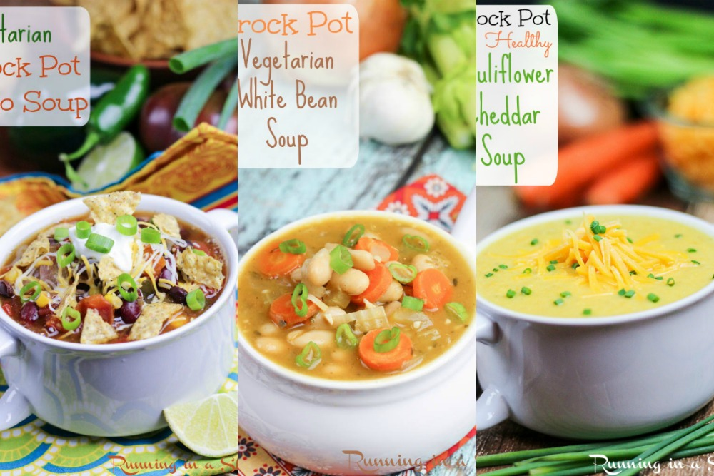 10 Cozy & Easy Vegetarian Crock Pot Soup recipes / Running in a Skirt