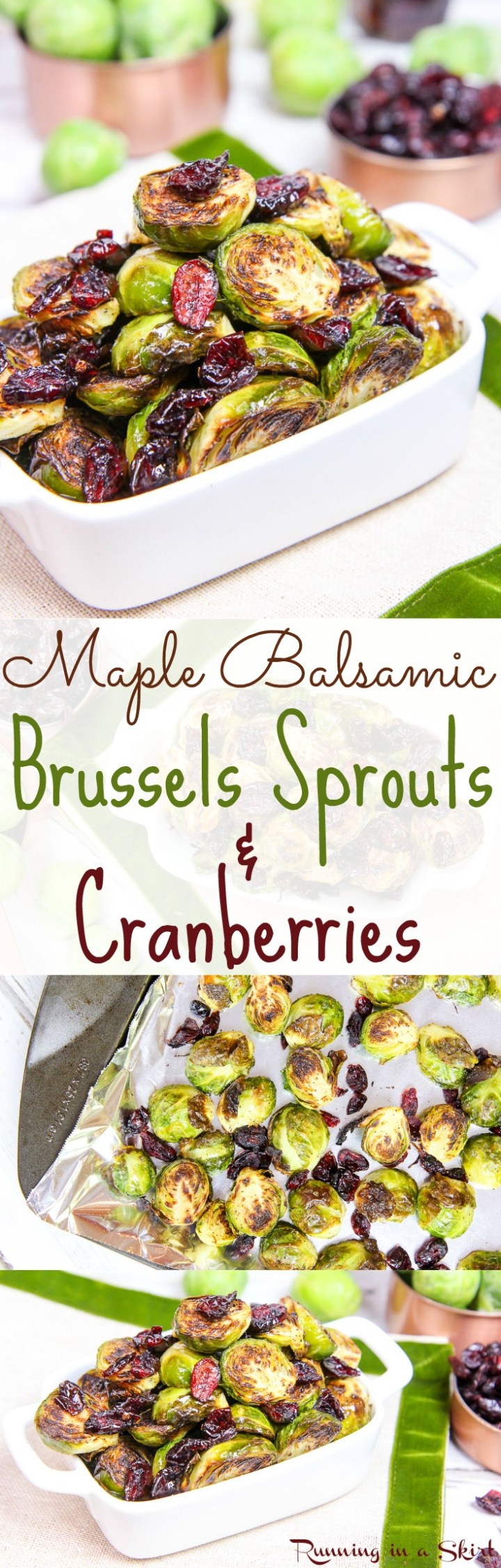 Maple Balsamic Brussels Sprouts and Cranberries recipe. Great for a healthy Thanksgiving side dish or Christmas dinner but easy enough for a weekday dinner. The best crispy, oven roasted sprouts recipe with maple syrup! Vegan, vegetarian, gluten free. / Running in a Skirt via @juliewunder