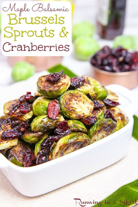 Maple Balsamic Brussels Sprouts and Cranberries recipe. A great recipe for brussels sprouts for Thanksgiving! / Running in a Skirt