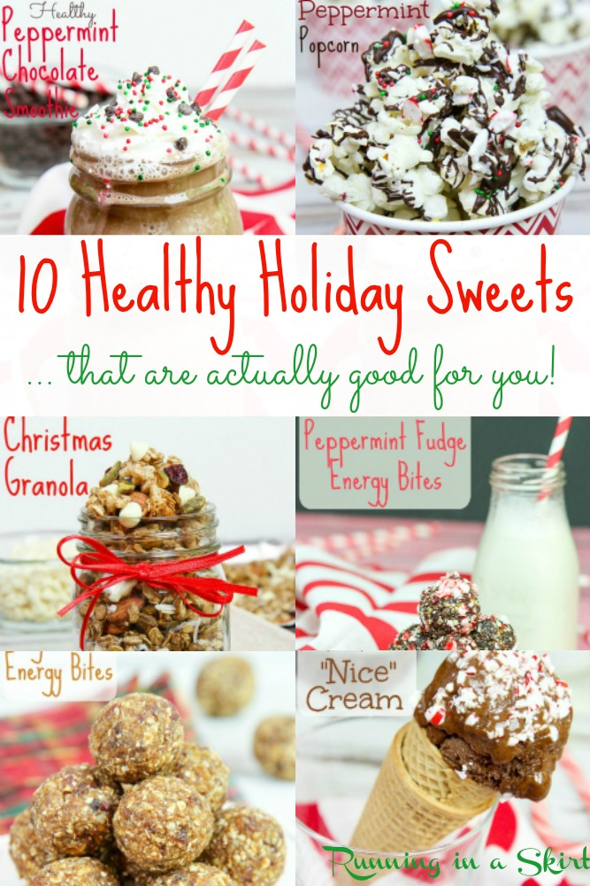 10 Healthy Holiday Sweets ... that are actually good for you! / Running in a Skirt