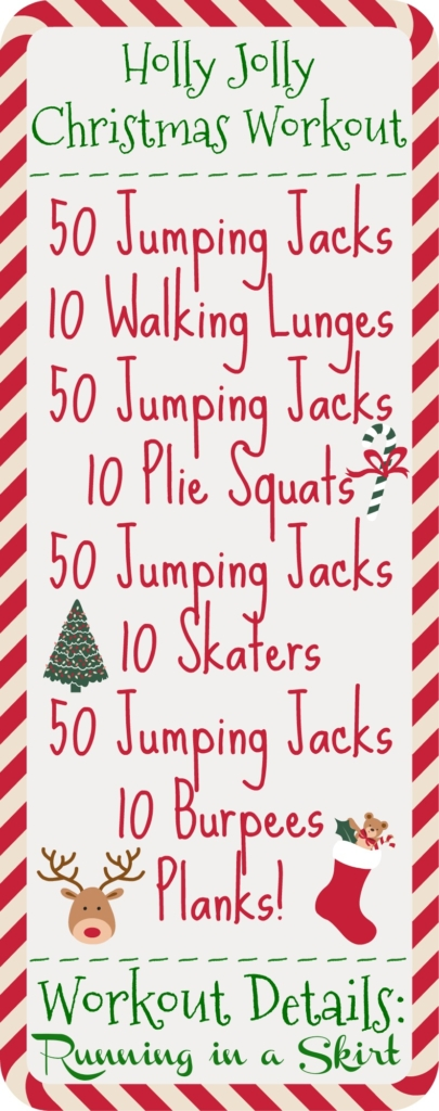 Holly Jolly Christmas Workout / Running in a Skirt