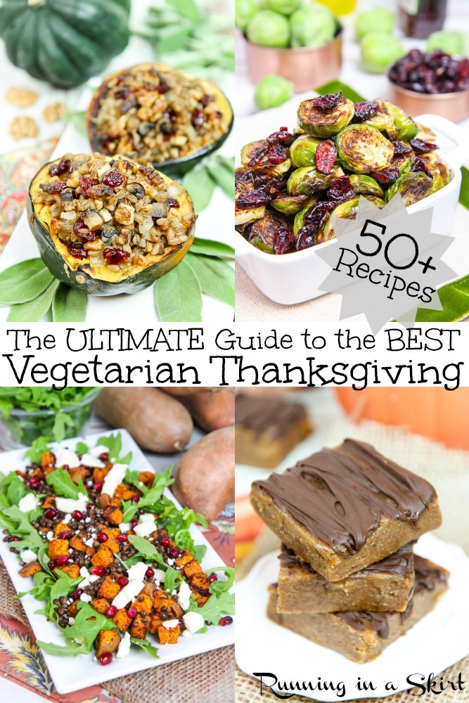 50 Vegetarian Thanksgiving Recipes - includes main dish / entree ideas, sides, appetizers and dessert. Lots of crockpot / slow cooker recipe picks. Mostly healthy and lots of vegan including stuffing, stuffed squash, lasagna and even make ahead recipes. The ultimate guide to the best Vegetarian Thanksgiving. / Running in a Skirt #vegetarian #recipe #thanksgiving #vegetarianthanksgiving #vegan #veganthanksgiving #healthy via @juliewunder