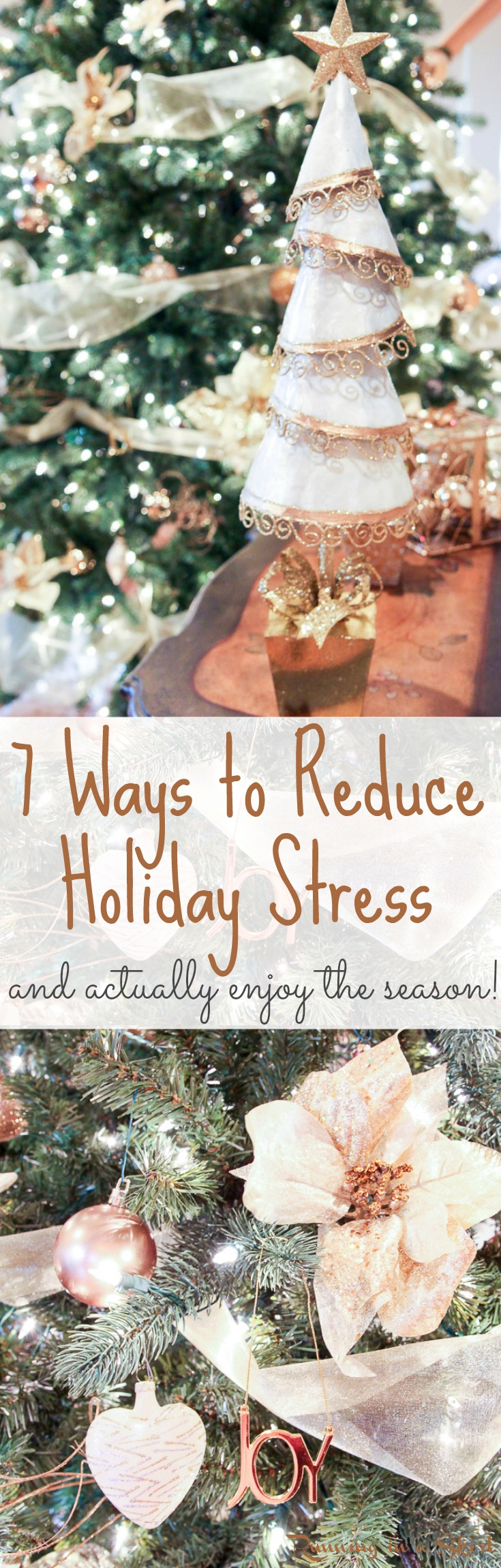 Dealing with holiday stress! 7 Practical Ways to Reduce Holiday Stress this year AND actually enjoy the season. / Running in a Skirt