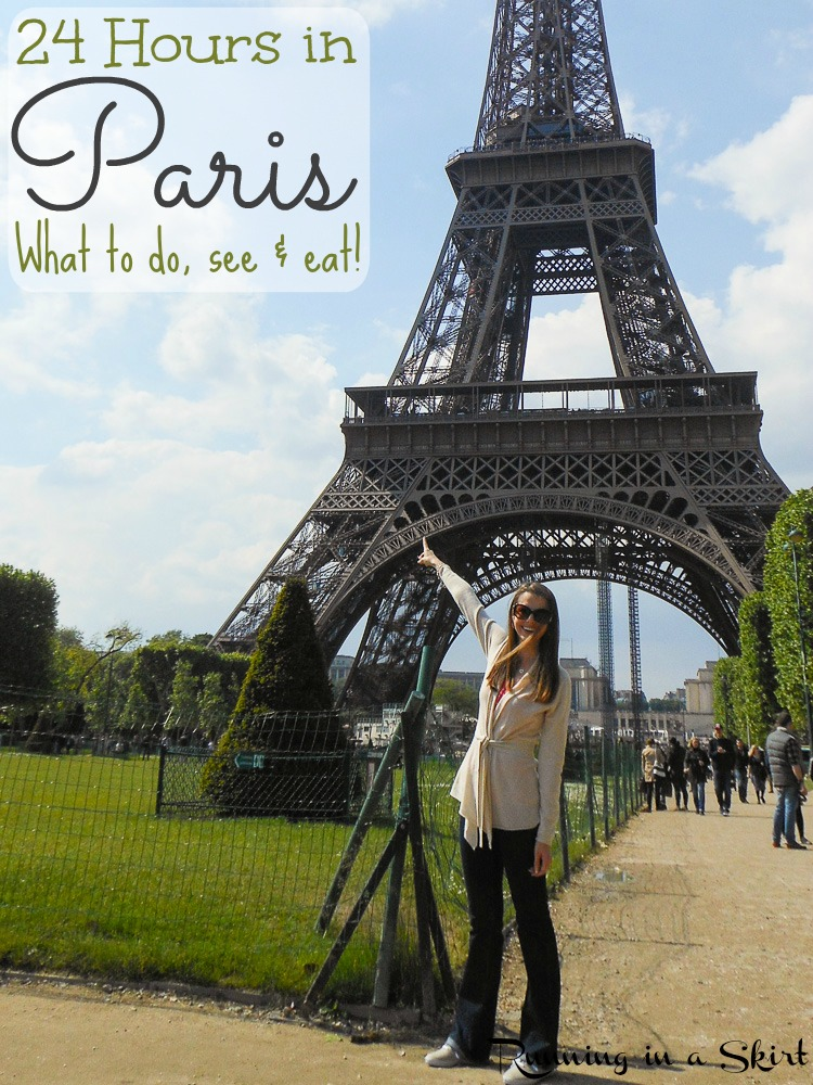 24 Hours in Paris, What to do, see & eat! / Running in a Skirt