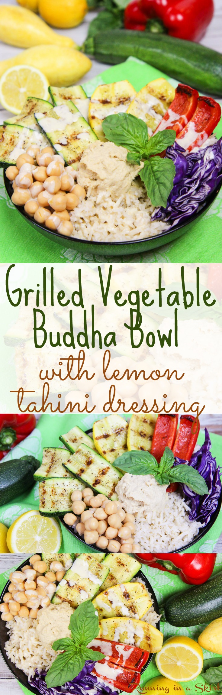 Vegan Grilled Vegetable Buddha Bowl with Homemade Lemon Tahini Dressing.  A clean eating, healthy and gluten free recipe that great for lunches or dinners. The perfect healthy meals idea with a tasty sauce. With brown rice, but you can sub any grain like quinoa.  Also vegetarian & dairy free. / Running in a Skirt via @juliewunder