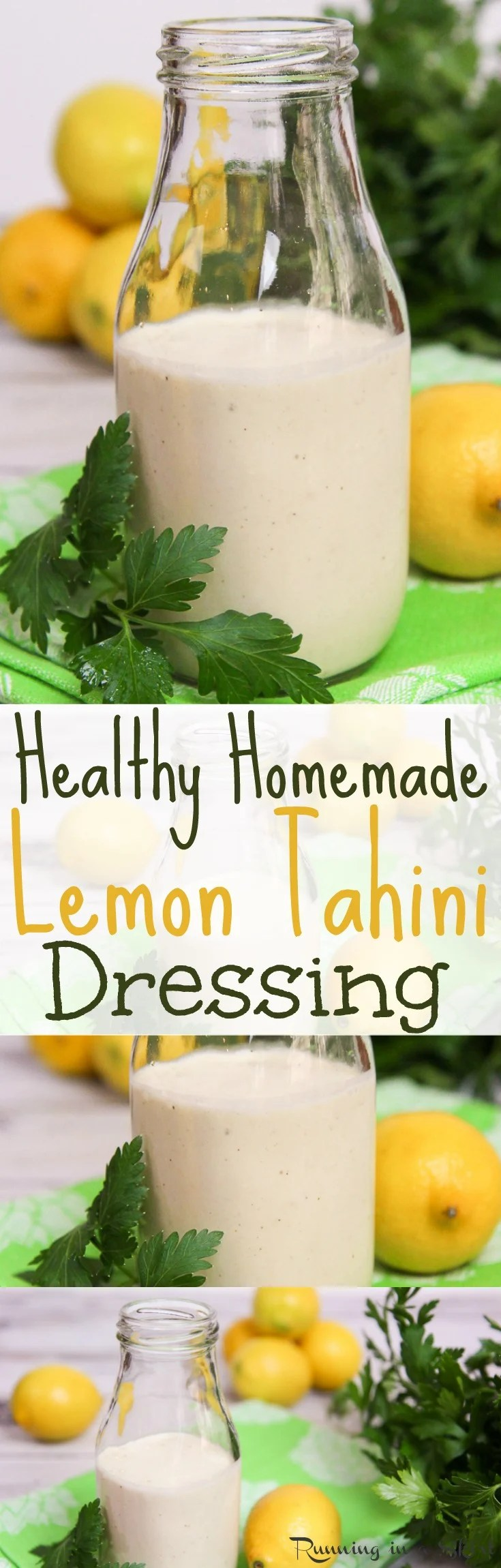 The Best 4 Ingredient Lemon Tahini Dressing recipe. This healthy, homemade, clean eating dressing is easy and vegan.  It's great for salads, veggies, roasted vegetables, a buddha bowl or any vegetarian dish.  Tastes amazing! / Running in a Skirt
