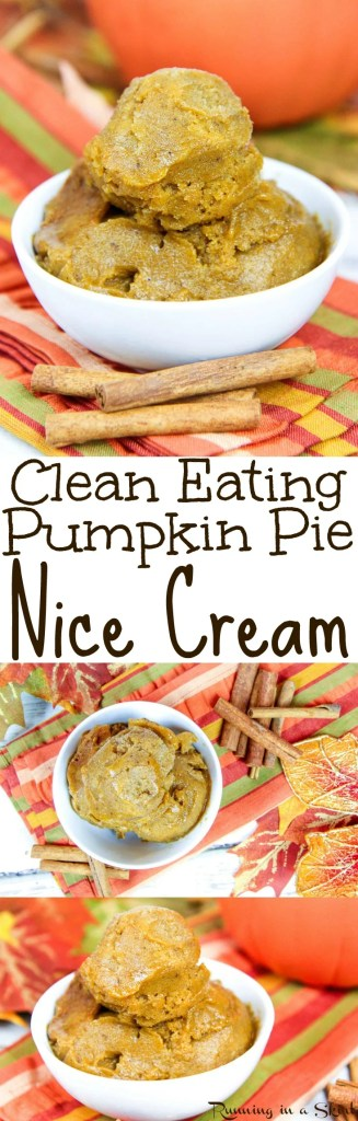 Clean Eating Pumpkin Nice Cream recipe / Running in a Skirt