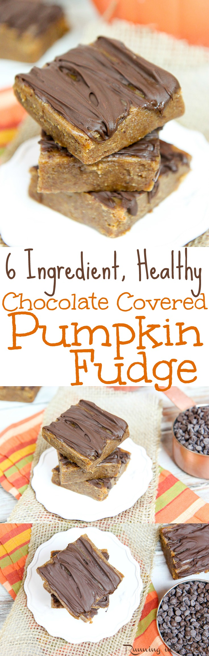 6 Ingredient Chocolate Covered Healthy Pumpkin Fudge recipe. An easy, no cook, no bake, creamy simple fudge. Uses maple syrup, nut butter and coconut oil.  Perfect for Thanksgiving or the holidays.  Gluten Free, Vegetarian & Vegan / Running in a Skirt via @juliewunder