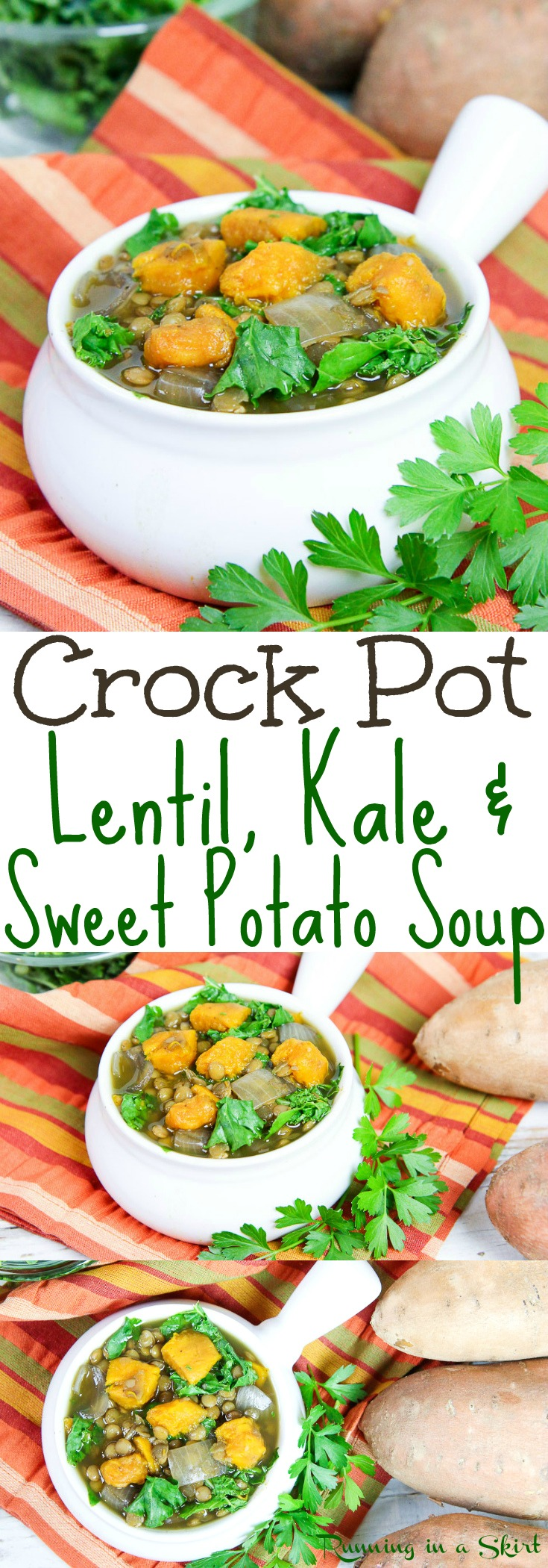 Crock Pot Lentil Sweet Potato Soup recipe- a perfect healthy & simple meal for the slow cooker.  Packed with other veggies like kale... perfect food for families.  Look no further for tasty vegan recipes! / Running in a Skirt via @juliewunder