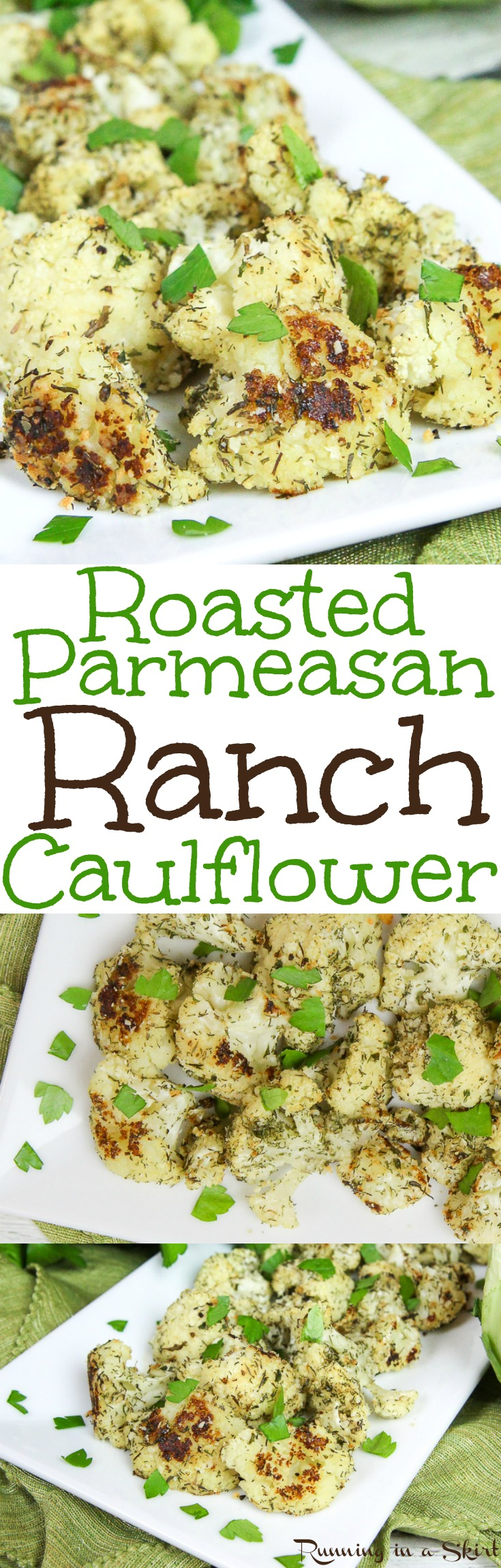 Healthy Roasted Parmesan Ranch Cauliflower Bites recipe.  Baked in the oven with homemade ranch seasoning.  A tasty low carb side dish or snack.  Easy, simple and totally addictive! / Running in a Skirt via @juliewunder
