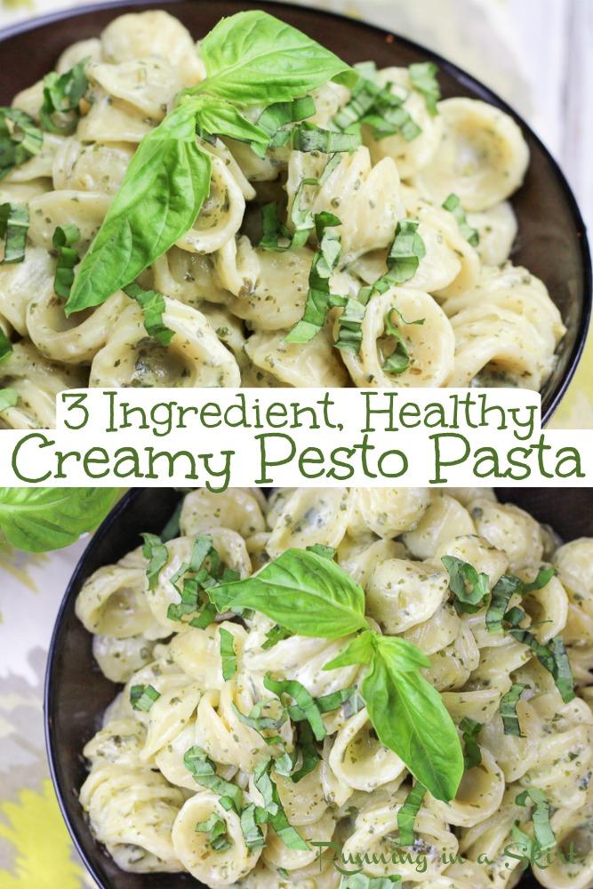 3 Ingredient Healthy Creamy Pesto Pasta Pinterest pin