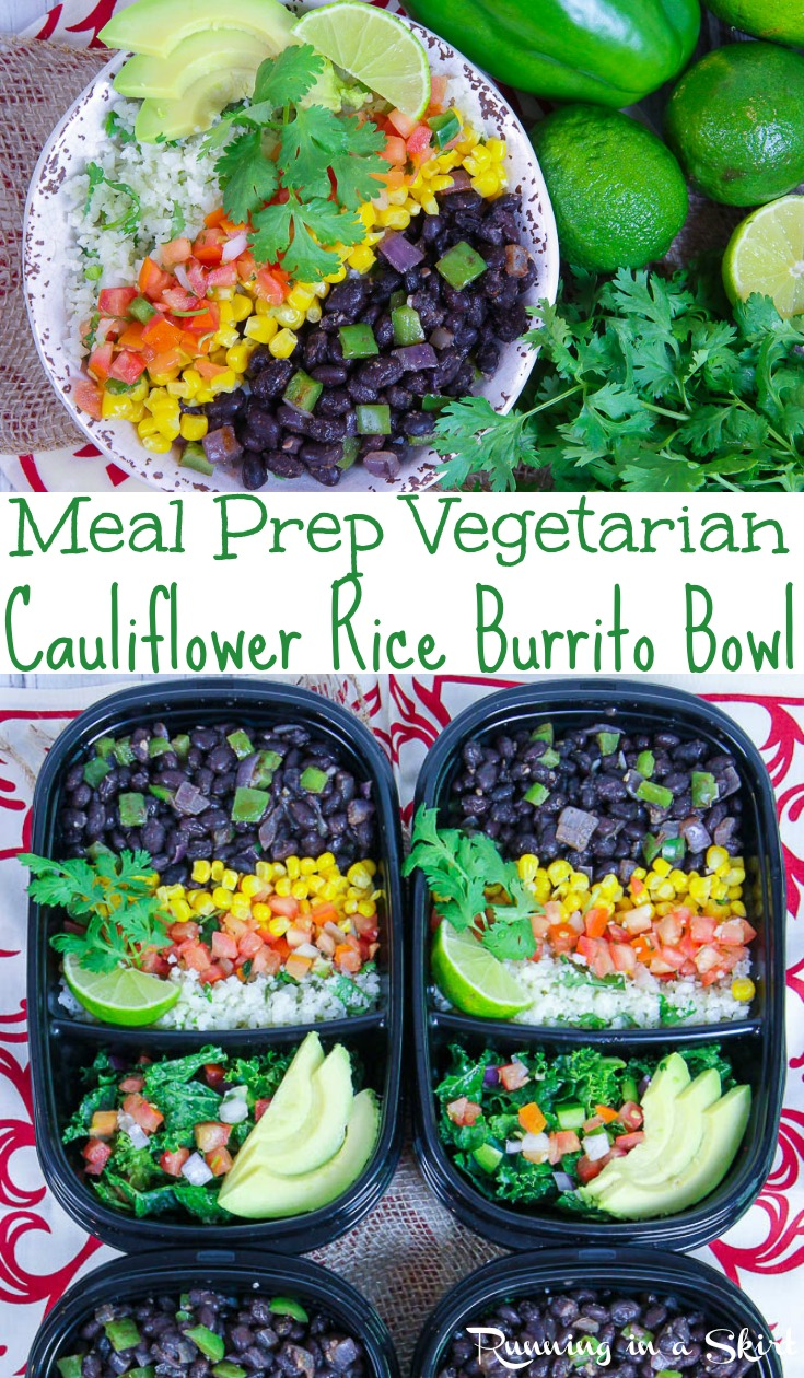 Healthy Vegetarian Meal Prep - Easy Vegetarian Buritto Bowl recipe with Cilantro Lime Cauliflower Rice and chipotle seasoned black beans.  Cook once for the week!  This simple lunch is cheap, healthy and perfect on a budget yet still high protein from the beans.  You'll love these meals.  Vegan, dairy free, low carb, clean eating and gluten free. / Running in a Skirt #mealprep #vegan #vegetarian #healthy #mexican #lowcarb #glutenfree #rubbermaidmealprep #takealongsmealprep #walmart via @juliewunder
