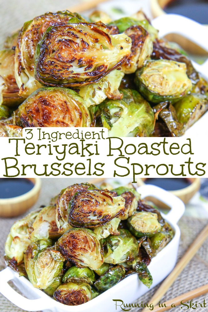 Roasted Teriyaki Brussels Sprouts - only 3 Ingredients!  These Asian brussels sprouts are oven roasted to crispy perfection.  They are healthy, simple, quick, vegan and go great with extra soy sauce.  / Running in a Skirt #vegetarian #vegan #asian #brusselssprouts #sidedish #healthy #recipe #healthyrecipes via @juliewunder