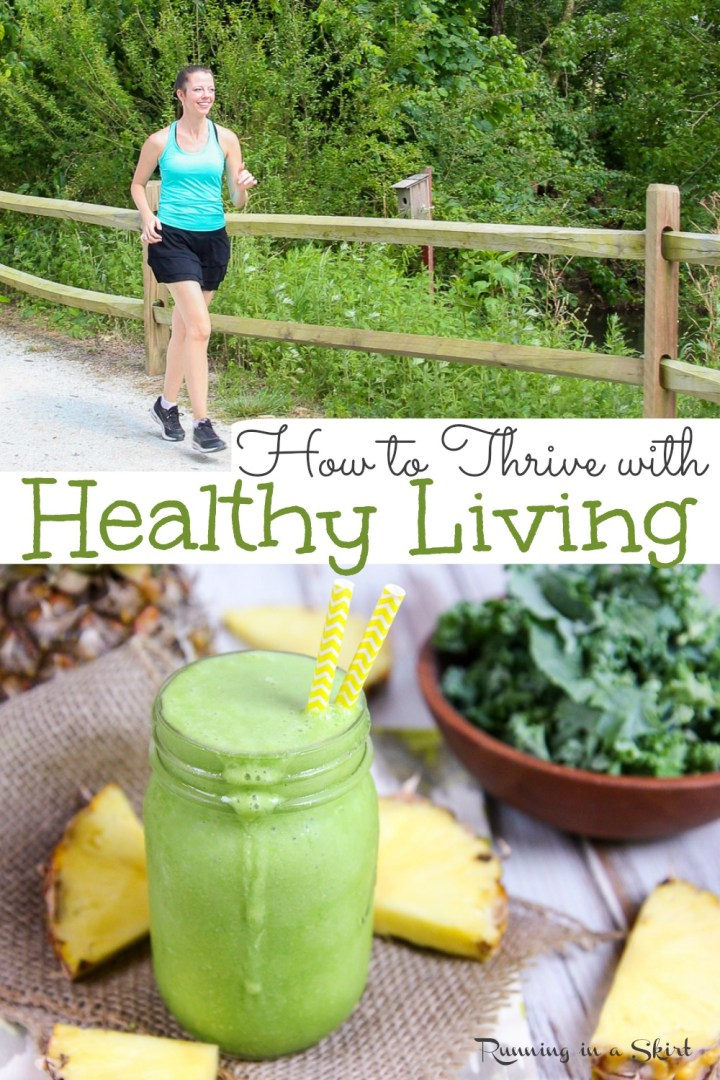 Healthy Living for Beginners - Tips for Lifestyle Changes. How to get started with simple clean eating ideas and beginner exercises. Includes ideas on how to thrive with Healthy Living, healthy living tips, and healthy living motivation to actually stay with healthy living? This post shares practical advice to embrace and stay with healthy living for good. #healthyliving #health #cleaneating #workout / Running in a Skirt via @juliewunder