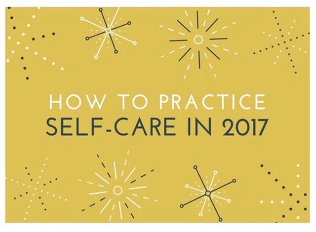 How to Practice Self-Care in 2017