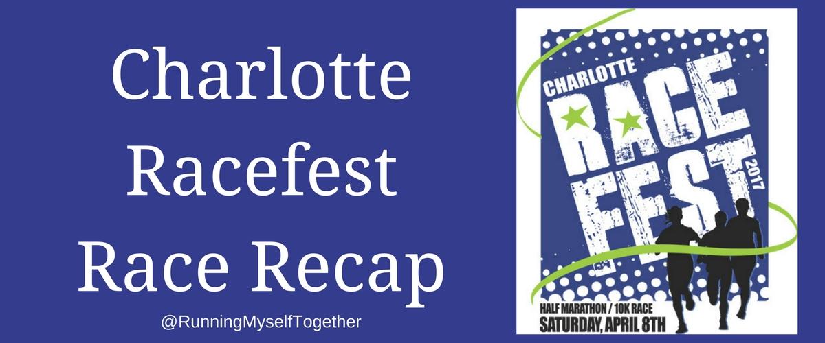 Charlotte RaceFest Race Recap