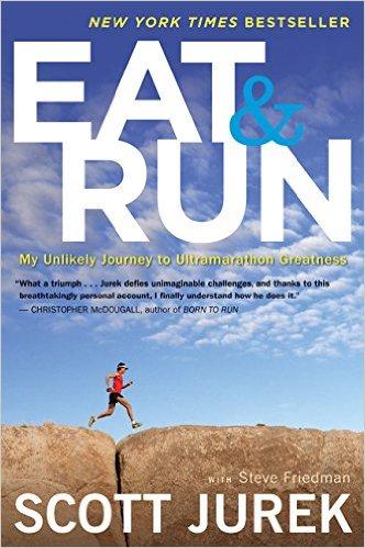 Great Running Books to Teach You Something New   Eat and Run   Scott Jurek   Ultrarunning   Running on Happy