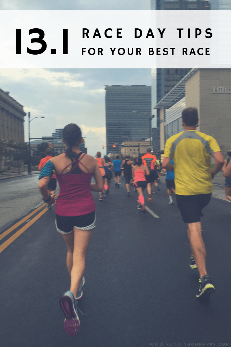 These 13.1 race day tips will help any runner get to their first or their 50th race -- sanely and rationally. Don't let race day anxiety derail you! -Running on Happy