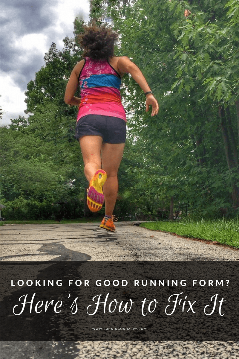 Perpetually injured? Feeling slow when you know you can be faster? You may not have good running form. Here's how to fix it.