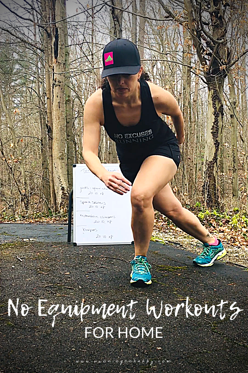No Equipment Workouts for Home | Running on Happy