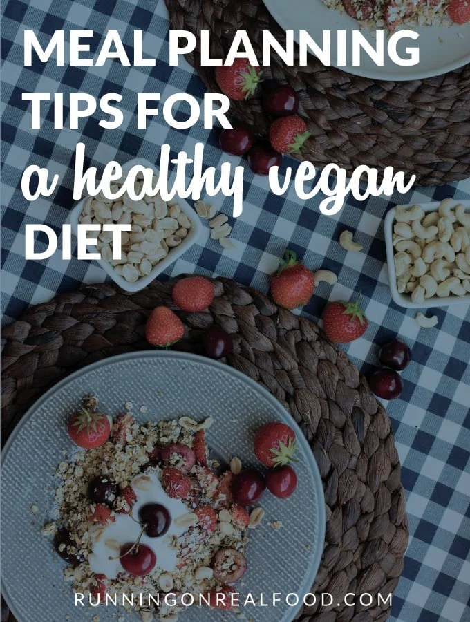 Meal Planning Tips for a Healthy Vegan Diet