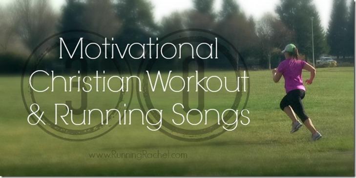 Motivational Christian Workout Songs