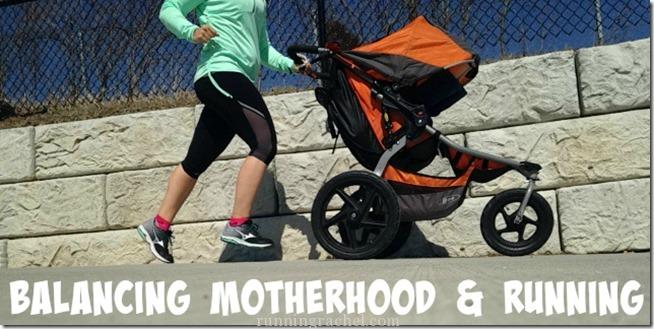 balancing motherhood and running