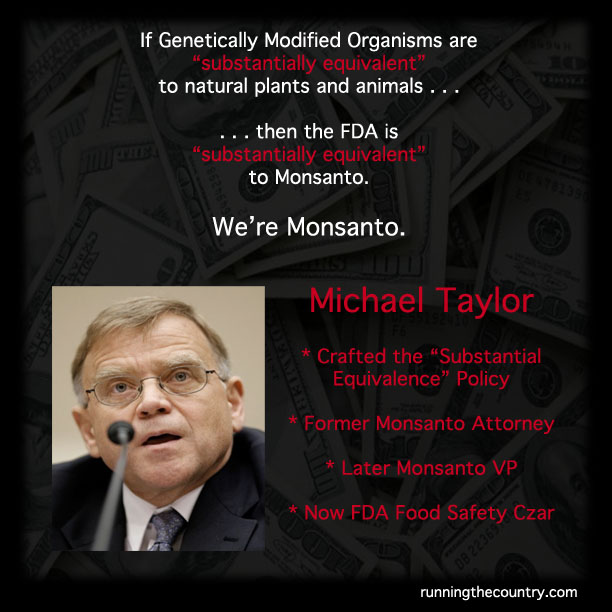 Michael-Taylor-Monsanto-FDA-Substantially-Equivalent