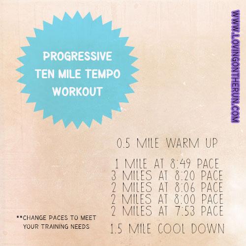 Progressive 10 Mile Tempo
