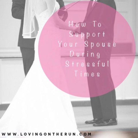 How to Support Your Spouse