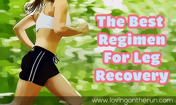 Regimen for Leg Recovery