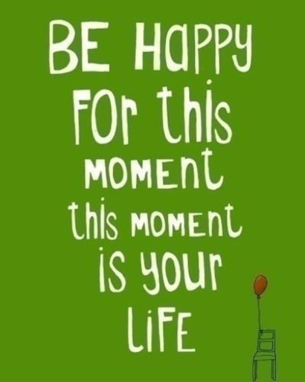 Be Happy in This Moment