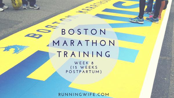 Boston Marathon Training {Week 8}