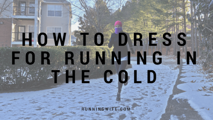 How to Dress for Running in the Cold {Plus Winter Weather Must Haves}