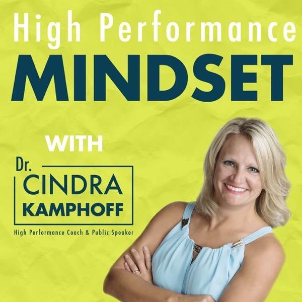 High Performance Mindset Podcast