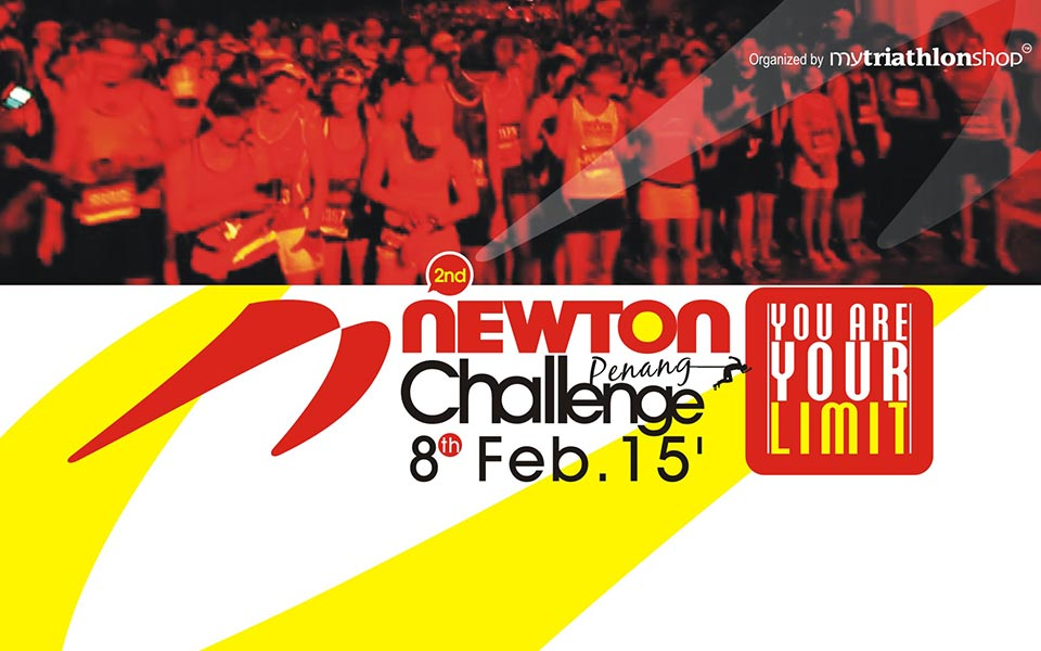 Newton Challenge Penang 2015 is Back and Challenges Runners to Test Their Limits!