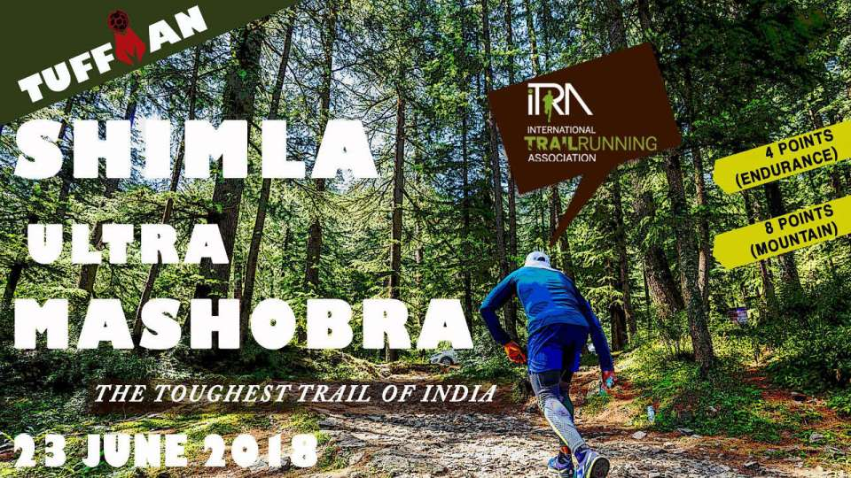 Tuffman Shimla Ultra – Mashobra 2018