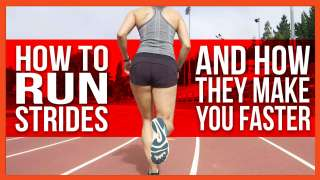 How To Run Strides and How They Make You Faster
