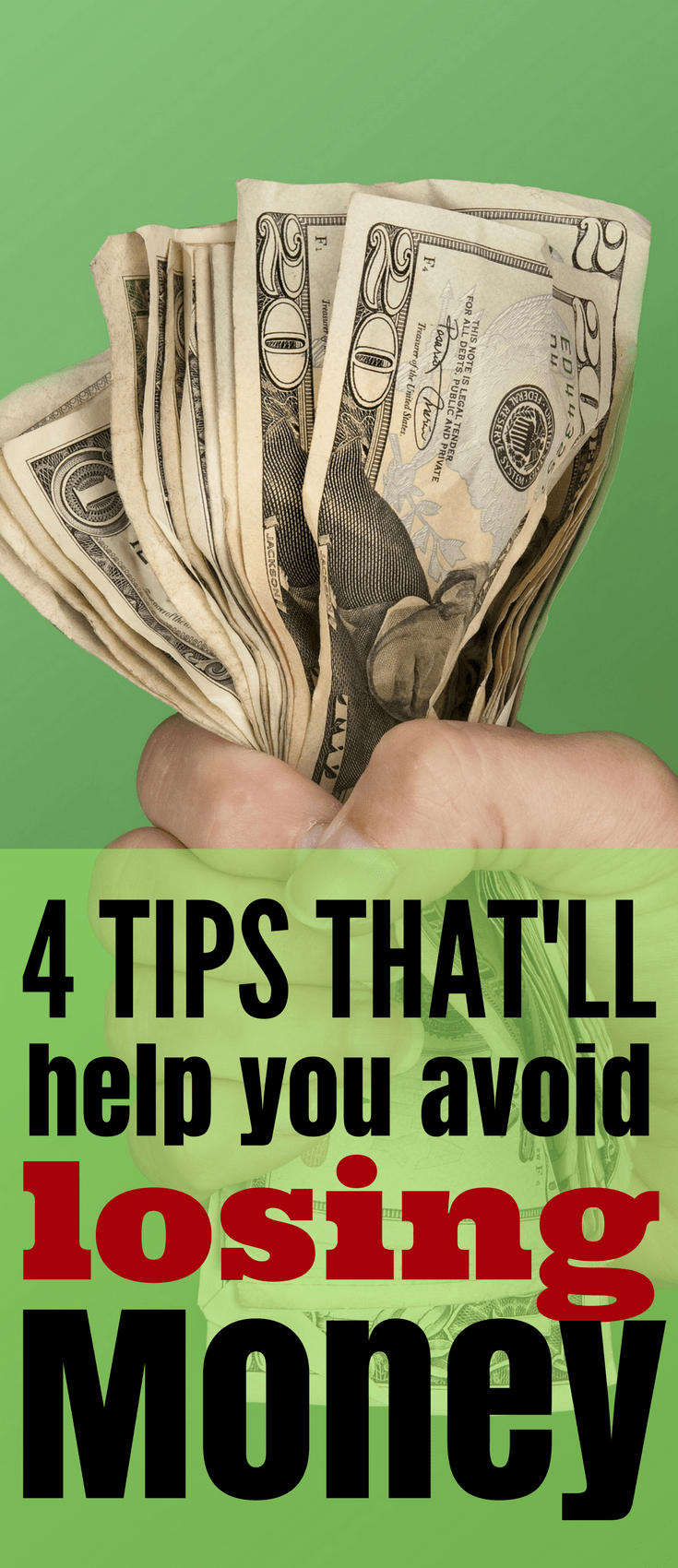 4 Tips That Will Help You Avoid Losing Money