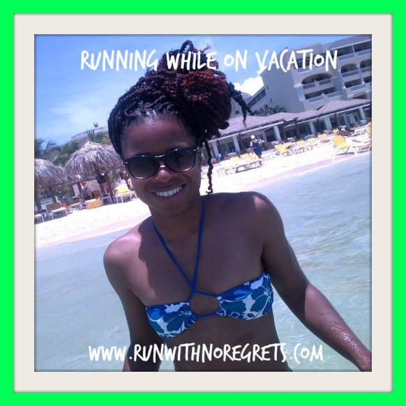 Running While on Vacation