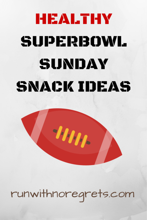 Healthy SuperBowl Sunday Snack Ideas