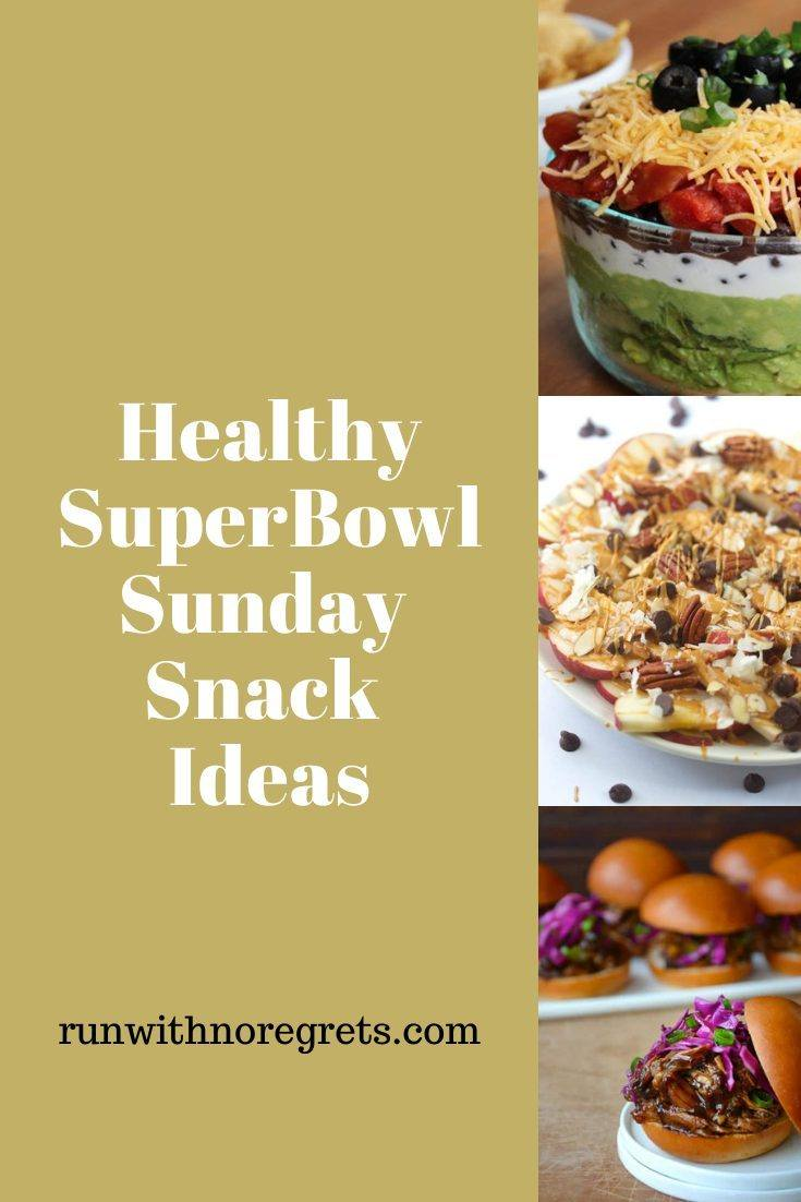 Looking for some healthier options for your Super Bowl Sunday party?  Check out these ideas!  Find more at runwithnoregrets.com!