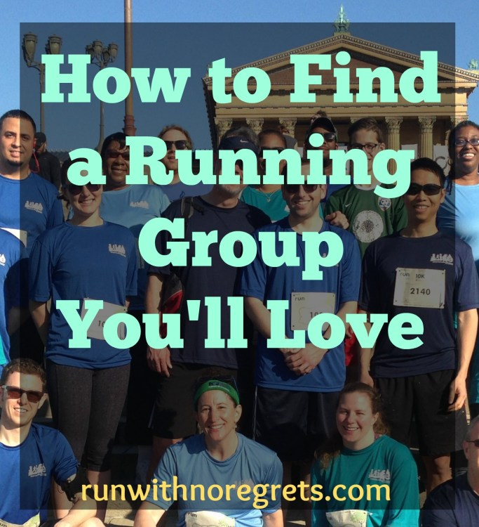 Do you want to find a Running Group and actually stick with it! Check out these tips that will help you find a group you'll love! More running tips at runwithnoregrets.com!